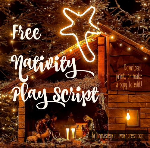 Free Printable Christmas Plays Church.Free Christmas Nativity Play Script Brianna Siegrist